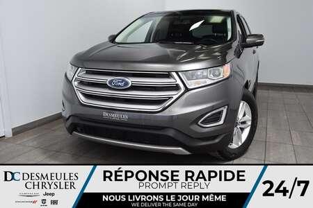2016 Ford Edge SEL * NAV * Cam Rec * Toit Ouvr Pano * 101$/Sem for Sale  - DC-M1435  - Blainville Chrysler