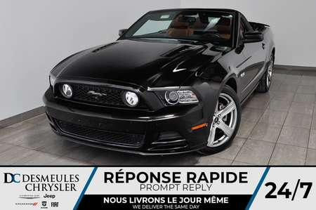 2014 Ford Mustang GT * Convertible * Automatique * 157$/Semaine for Sale  - DC-A1422  - Blainville Chrysler