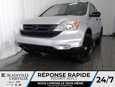 2011 Honda CR-V LX + AUTOMATIQUE + CRUISE + A/C for Sale  - BC-P1300A  - Blainville Chrysler