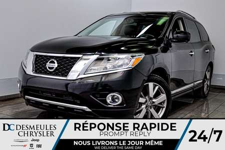 2014 Nissan Pathfinder Platinum + BANCS CHAUFF + NAVIG for Sale  - DC-M1284A  - Desmeules Chrysler