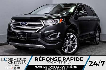 2015 Ford Edge Titanium + bancs chauff + bluetooth + a/c for Sale  - DC-D1724  - Desmeules Chrysler