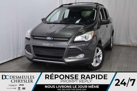 2015 Ford Escape SE * ECOBOOST * Cam Rec * Bancs Chauff * A/C for Sale  - DC-A1131  - Desmeules Chrysler