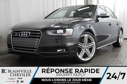 2014 Audi S4 TECHNIK + V6 3.0L SUPERCHARGED + AWD + MAGS + CUIR  - BC-P1345  - Desmeules Chrysler