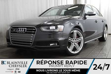 2014 Audi S4 TECHNIK + V6 3.0L SUPERCHARGED + AWD + MAGS + CUIR for Sale  - BC-P1345  - Blainville Chrysler