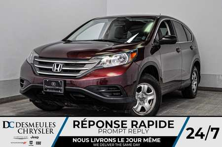 2014 Honda CR-V LX + a/c + bluetooth + bancs chauff + cam recul for Sale  - DC-D1823A  - Blainville Chrysler