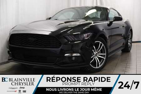 2017 Ford Mustang EcoBoost+CAM RECUL+MAGS+LUMIERES ARR. FORD GT for Sale  - BC-P1149  - Blainville Chrysler