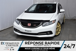 2014 Honda Civic Sedan Si *Cam de recul  * A/C * Toit ouvt * GPS  - DC-90717A  - Desmeules Chrysler