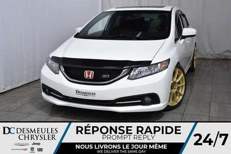 2014 Honda Civic Sedan Si *Cam de recul  * A/C * Toit ouvt * GPS for Sale  - DC-90717A  - Blainville Chrysler